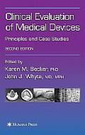 Clinical Evaluation Of Medical Devices Principles And Case Studies