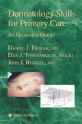 Dermatology Skills For Primary Care An Illustrated Guide