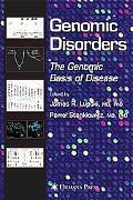 Genomic Disorders The Genomic Basis of Disease