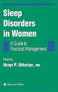 Sleep Disorders in Women A Guide to Practical Management