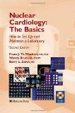 Nuclear Cardiology, The Basics: How to Set Up and Maintain a Laboratory (Contemporary Cardio...
