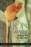 Lion Tamarins Biology and Conservation