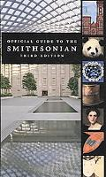 Official Guide to the Smithsonian, Third ed