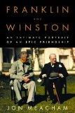 Franklin And Winston - An Intimate Portrait Of An Epic Friendship