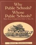 Why Public Schools? Whose Public Schools? What Early Communities Have to Tell Us