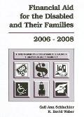 Financial Aid for the Disabled & Their Families, 2006-2008