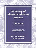Directory of Financial AIDS for Women 2007-2009 A List Of Scholarships, Fellowships, Loans, ...