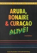Aruba, Bonaire & Curacao Alive!