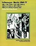 Volkswagen Beetle 1968-77 Owners Workshop Manual 1200, 1300, 1300A, 1500, 1302 (1285Cc), 130...