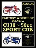 Honda Motorcycles Workshop Manual C110 1962-1969