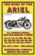 BOOK OF THE ARIEL - ALL PREWAR MODELS 1932-1939