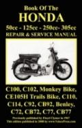 Honda Motorcycle Manual: All Models, Singles and Twins 1960-1966: 50cc, 125cc, 250cc & 305cc.