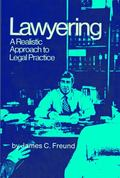 Lawyering: A Realistic Approach to Legal Practice