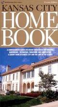 Kansas City Home Book (Kansas City Home Book, 1st ed)