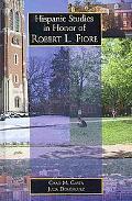 Hispanic Studies In Honor Of Robert L. Fiore