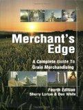 Merchant's Edge: A Complete Guide to Grain Merchandising