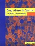 Drug Abuse In Sports: A Student Course Manual