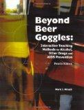 Beyond Beer Goggles: Interactive Teaching Methods for Alcohol, Other Drugs, and AIDS Prevention