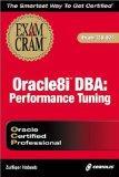 Oracle8i DBA Performance & Tuning Exam Cram Exam 1Z0-014