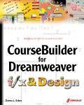CourseBuilder for Dreamweaver f/x & Design - Donna L. Baker - Paperback - BK&CD-ROM