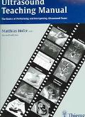 Ultrasound Teaching Manual The Basics Of Performing And Interpreting Ultrasound Scans