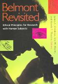 Belmont Revisited Ethical Principles for Research With Human Subjects