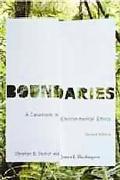Boundaries: A Casebook in Environmental Ethics