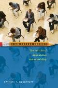 High-Stakes Reform : The Politics of Educational Accountability