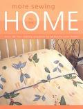 More Sewing for the Home Over 35 Fun Sewing Projects to Beautify Your Home