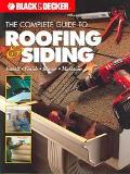 Complete Guide to Roofing & Siding Install, Finish, Repair, Maintain