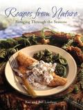 Recipes from Nature Foraging Through the Seasons