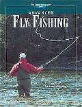 Advanced Fly Fishing The Complete How-to Guide