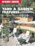 Complete Guide to Yard & Garden Features