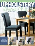 Upholstery Basics Plus Complete Step-by-step Photo Guide