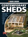 Black & Decker Complete Guide to Today's Sheds Backyard Offices, Potting Shed, Playhouse Art...