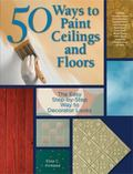 50 Ways to Paint Ceilings and Floors