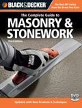 Black & Decker The Complete Guide to Masonry & Stonework, with DVD: *Poured Concrete *Brick ...