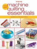 New Machine Quilting Essentials