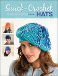 Quick-Crochet Hats : Complete Instructions for 8 Styles