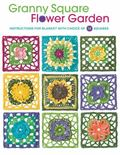 Granny Square Flower Garden : Instructions for Blanket with Choice of 12 Squares