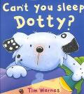 Can't You Sleep, Dotty?