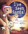 I've Seen Santa!