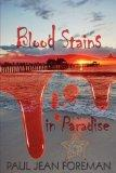 Blood Stains in Paradise