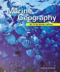 Marine Geography Gis for the Oceans and Seas