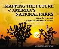 Mapping the Future of America's National Parks Stewardship Through Geographic Information Sy...