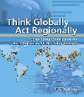 Thinking Globally, Acting Regionally Gis And Data Visualization For Social Science And Publi...