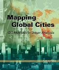 Mapping Global Cities Gis Methods in Urban Analysis