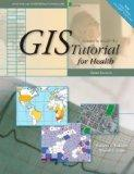 GIS Tutorial for Health: Third Edition
