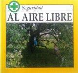 Al Aire Libre (Safety Series) (Spanish Edition)