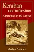 Keraban the Inflexible Adventures in the Euxine